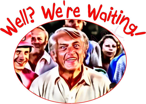 Caddyshack: Well? We're Waiting! https://www.mondomonsterwear.com/products/caddyshack-well-were-waiting Caddyshack. Golf. Ted Knight. Ted. Knight. Chevy Chase. Chevy. Chase. Bushwood. Judge Smails. Smails. Movie. Rodney Dangerfield. Shirt.