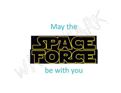 Space Force: Star Wars May The Space Force Be With You