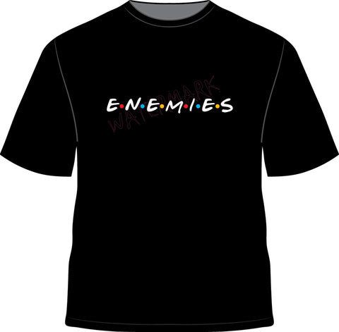 Friends: Enemies https://www.mondomonsterwear.com/products/friends-enemies Friends, frenemies, enemies, Jennifer Aniston, Courtney Cox, matthew Perry, David Schwimmer, Central Perk, Coffee, Lisa Kudrow, Phoebe Buffay, Smelly cat, Rachel Green, we were on a break, Monica Geller, Ross Geller, Paleontologist, Chandler Bing, Joey Tribbiani, Joey, Tribbiani, Matt LeBlanc, Sitcom. Shirt