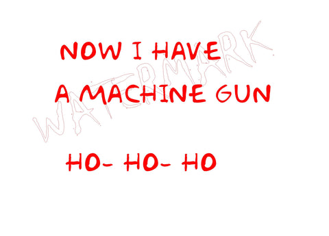 Die Hard: Now I Have A Machine Gun  https://www.mondomonsterwear.com/products/die-hard-now-i-have-a-machine-gun  Die Hard. Bruce Willis. Nakatomi Plaza. John McClane. McClain. Hans Gruber. Yippee-ki-yay, motherfucker. shirt. Now I have a Machine Gun. HO HO Ho. Second Ammendment.