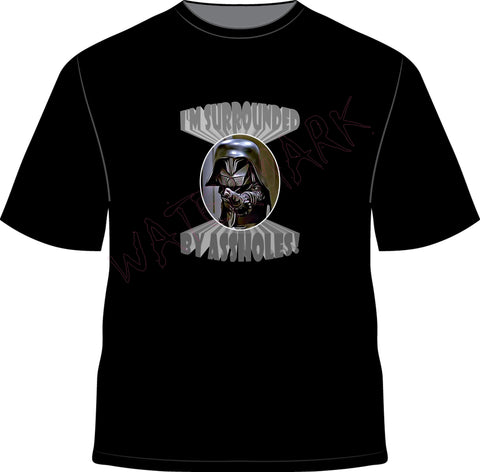Spaceballs: Surrounded By Assholes  https://www.mondomonsterwear.com/products/spaceballs-surrounded-by-assholes  Shirt. Spaceballs, Mel Brooks, Rick Moranis, John Candy, Barf, Mawg, Air, star wars, schwartz, force. Dark Helmet. I'm surrounded by assholes