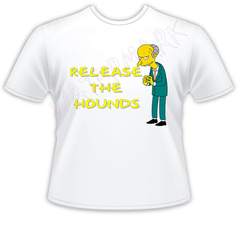 The Simpsons: Mr. Burns Hounds  https://www.mondomonsterwear.com/products/the-simpsons-mr-burns-hounds-1  Moe's Tavern. Bar. The Simpsons. Homer, Marge, Bart. Shirt. Tshirt. Springfield.C. Montgomery Burns. Release the hounds