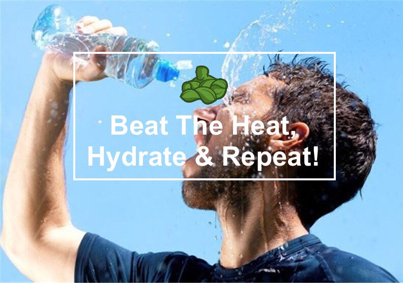 Beat The Heat, Hydrate & Repeat!
