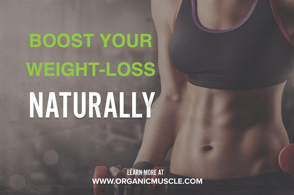 Boost Your Weight-Loss Naturally!