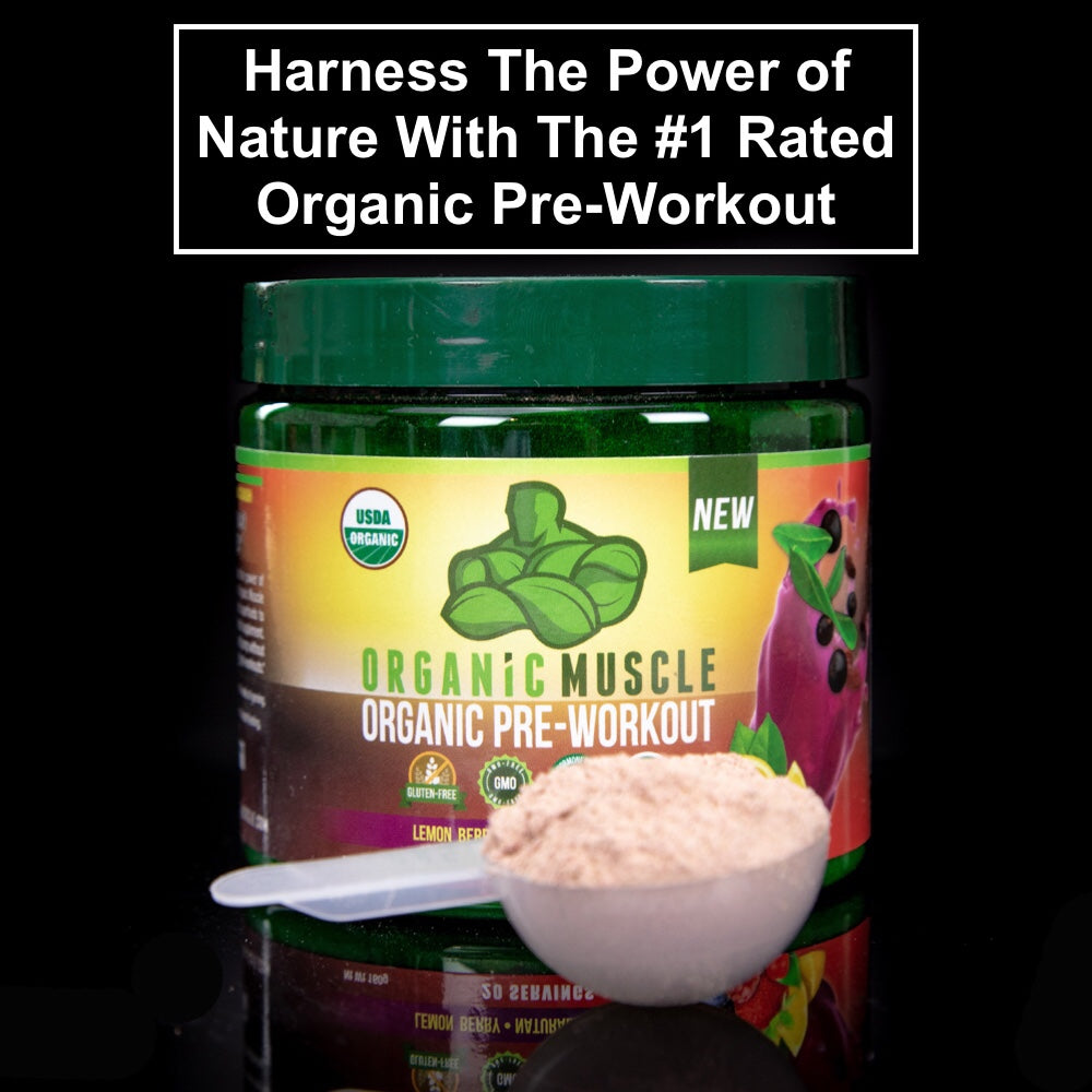 Harness The Power of Nature With The #1 Rated Organic Pre-Workout!