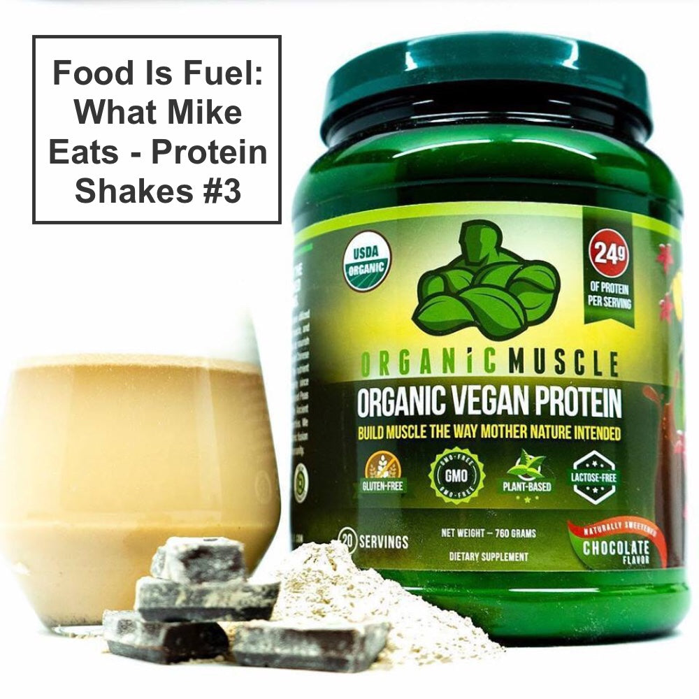 Food Is Fuel: What Mike Eats - Protein Shakes #3