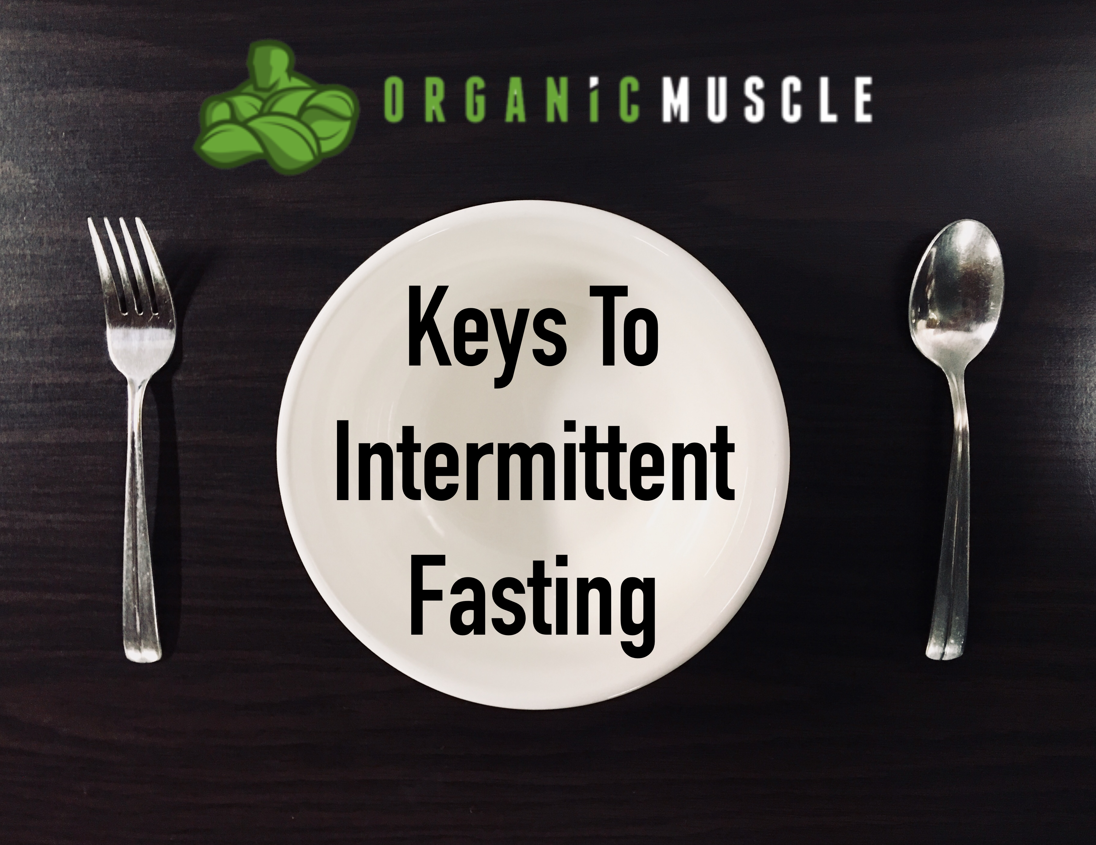 Fasting For Fitness: Brando's Keys To Intermittent Fasting