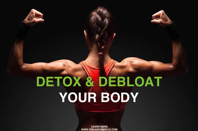 Detox & Debloat Your Body