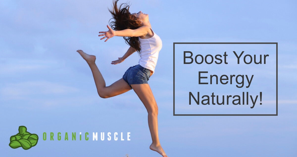 Boost Your Energy Naturally!