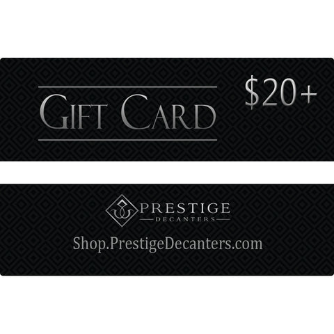 Prestige Decanters Gift Card ($20+)