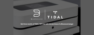 Bluesound 'Get Tidal HiFi'