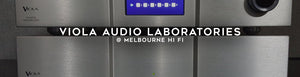 Viola Audio Laboratories melbourne hi fi