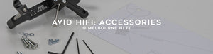 Avid hi fi accessories and upgrades at Melbourne hi fi
