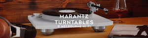 Marantz Record Players and turntables at Melbourne Hi Fi, Australia