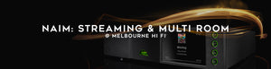 Naim Audio - Streaming and Multi Room Speakers at Melbourne Hi Fi, Australia