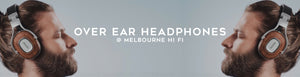 Shop Over Ear Headphones at Melbourne Hi Fi, Australia