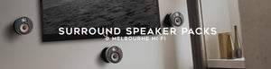Shop surround sound speaker packs at Melbourne Hi Fi today.