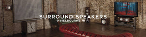 Shop surround speakers at Melbourne Hi Fi today!