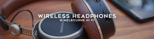 Shop Wireless headphones at Melbourne Hi Fi, Australia