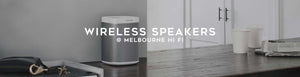 Sonos Wireless Speakers at Melbourne Hi Fi
