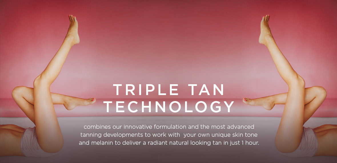 Triple Tan Technology