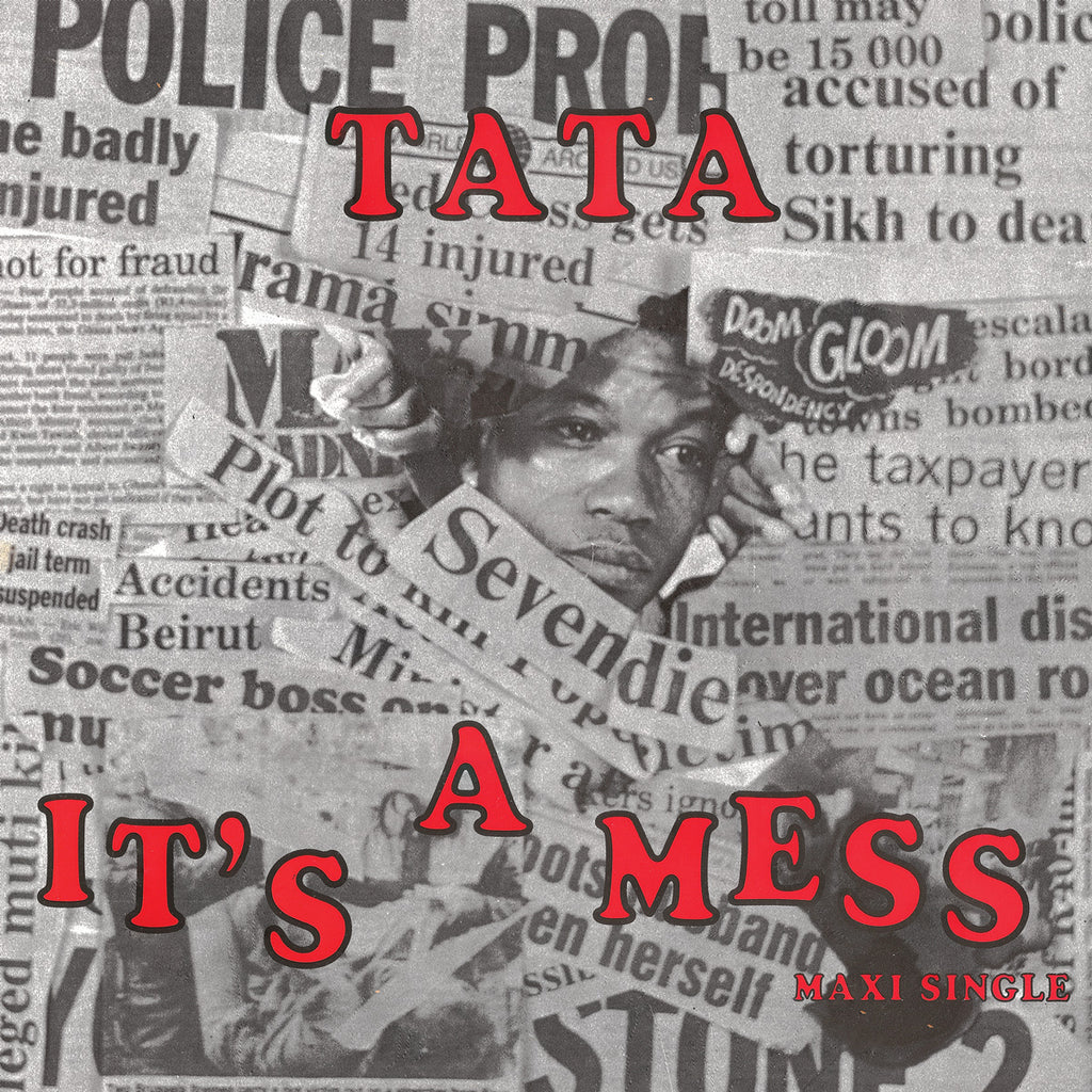 TATA – IT'S A MESS (MAXI SINGLE)