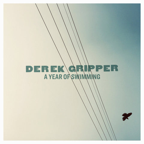 DEREK GRIPPER - A Year of Swimming