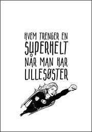 Lillesøster er Supermann - Plakat - Plakatbar.no
