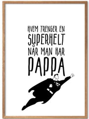 Pappa er supermann - Plakat - Plakatbar.no
