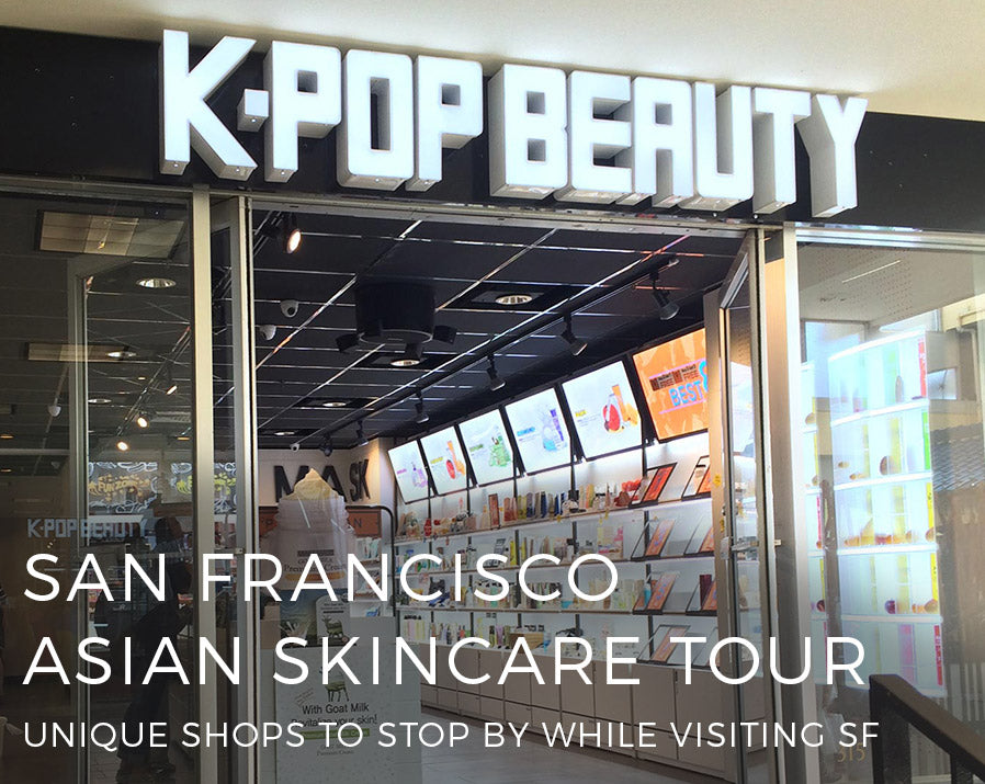 San Francisco Skincare Tour!
