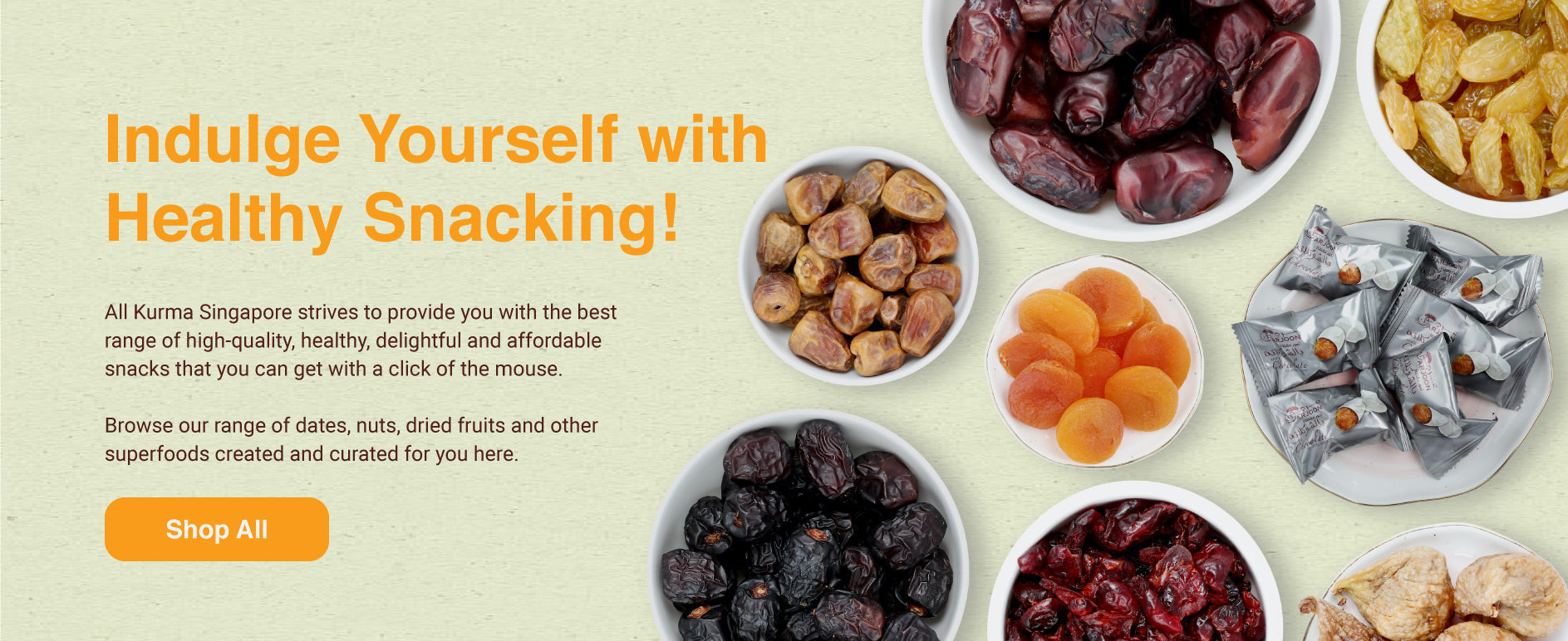 Healthy Snacks Singapore, Buy Healthy Snacks Singapore, Dried Fruits, Dried Nuts, Dates, Medjool Dates, Ajwa Dates, Healthy Snacks Singapore, Halal Snacks Singapore, Healthy Halal Snacks, Halal Snacks Online