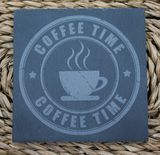Engraved Coasters - Natural Slate -  DESIGN: COFFEE TIME - Set of 4 - Toccami - 2