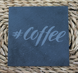 Engraved Coasters - Natural Slate - DESIGN: #COFFEE - Set of 4 - Toccami - 1