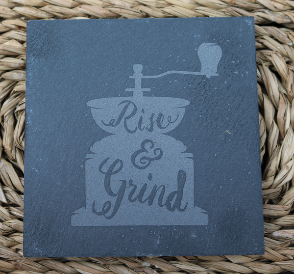 Engraved Coasters - Natural Slate - DESIGN: RISE AND GRIND - Set of 4 - Toccami - 1