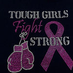 Tough Girls Fight Strong