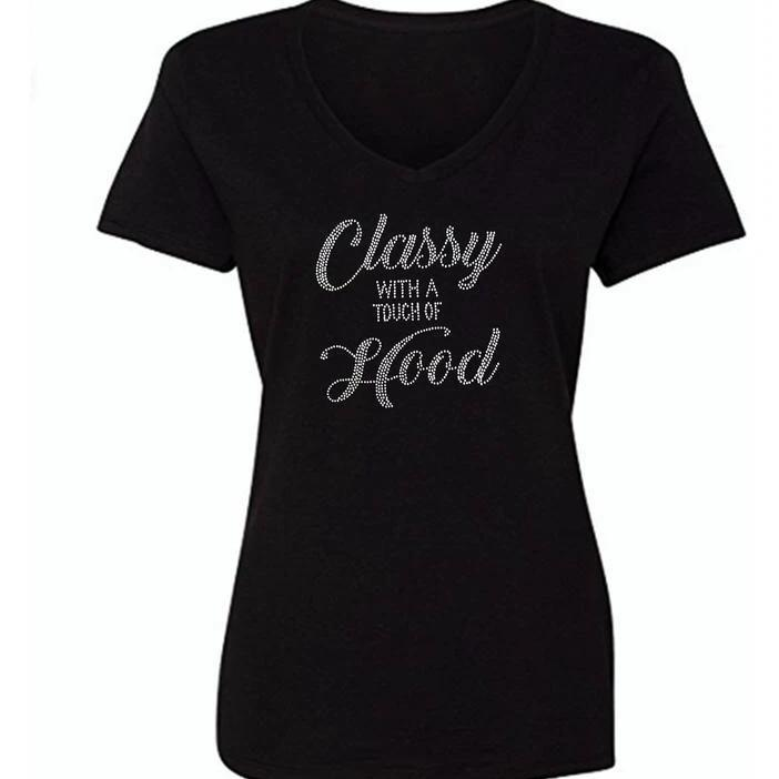 Classy with a Touch of Hood Bling Tee