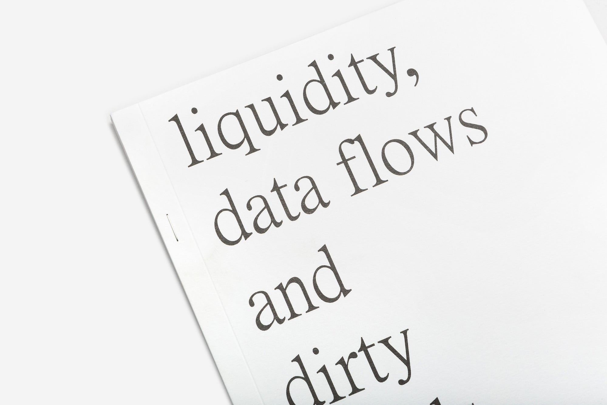 liquidity, data flows and dirty hands by Xavier Antin