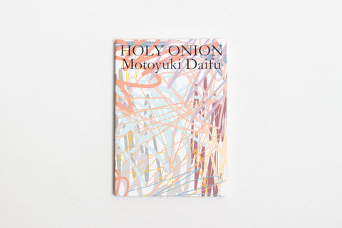 Holy Onion by Motoyuki Daifu