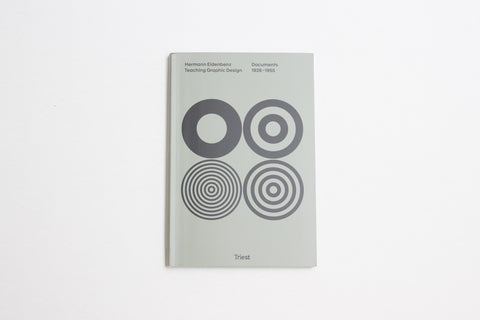 Teaching Graphic Design Documents 1926-1955 by Hermann Eidenbenz