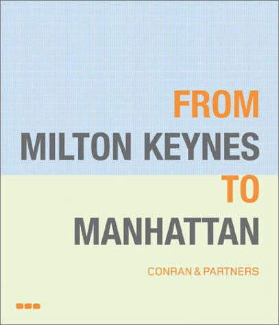 From Milton Keynes to Manhattan: Conran and Partners