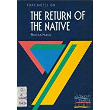 "York Notes on Thomas Hardy's ""Return of the Native"" (Longman Literature Guides)"