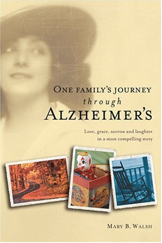 One Family's Journey through Alzheimer's