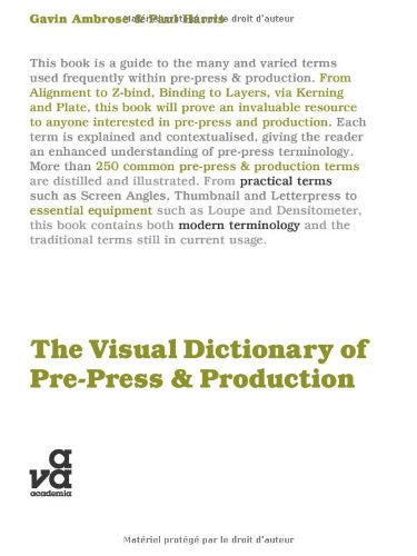 The Visual Dictionary of Pre-Press and Production (Visual Dictionaries)