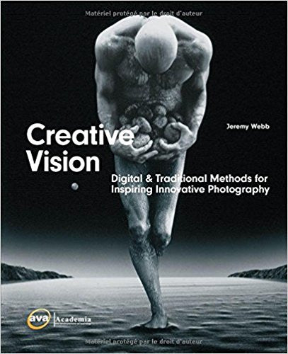 Creative Vision: Traditional Methods for Inspiring Innovative Photography