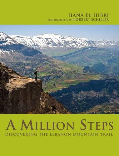 A Million Steps: Discovering the Lebanon Mountain Trail