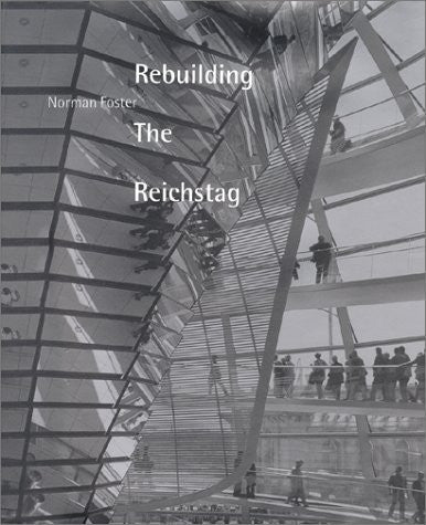 Rebuilding the Reichstag