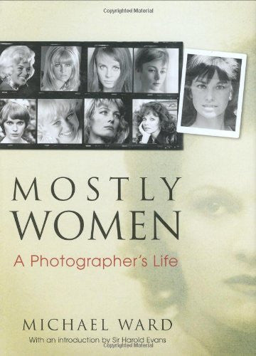 Mostly Women: A Photographer's Life