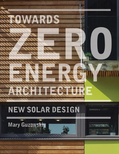 Towards Zero-Energy Architecture: New Solar Design