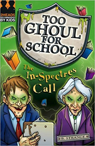 The In-spectres Call (Too Ghoul for School)