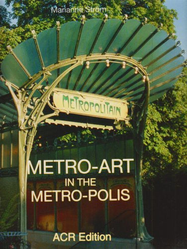 Metro Art in the Metropolis